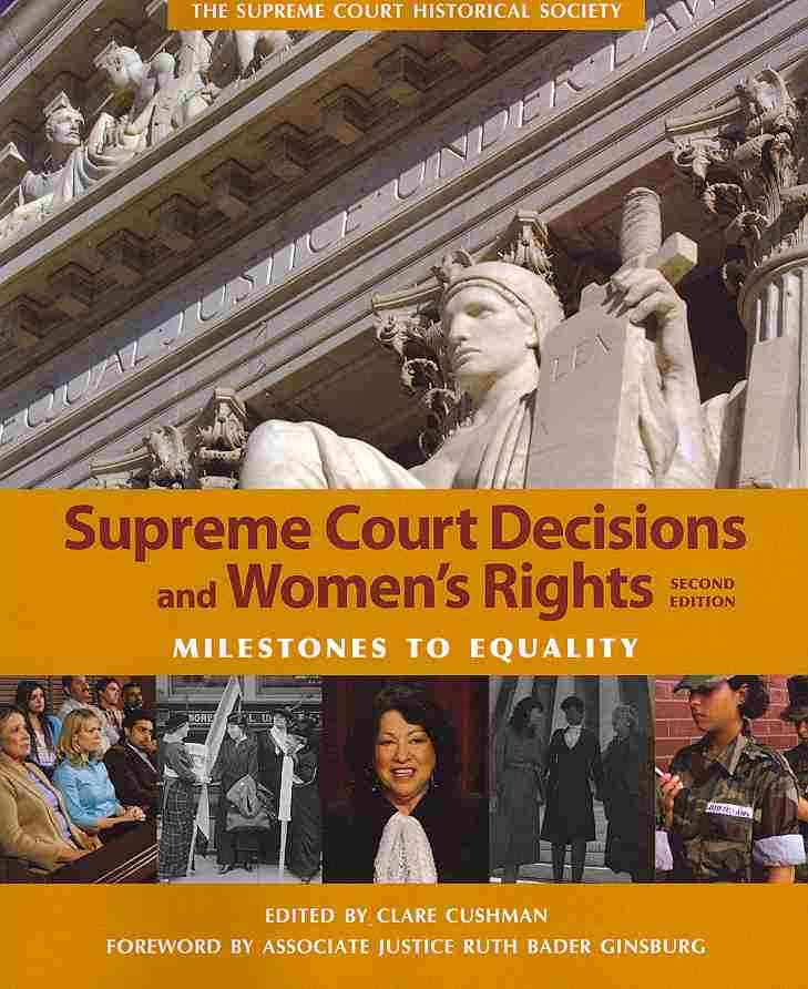 Supreme Court Decisions and Women's Rights By Cushman, Clare (EDT)/ Ginsburg, Ruth Bader (FRW)